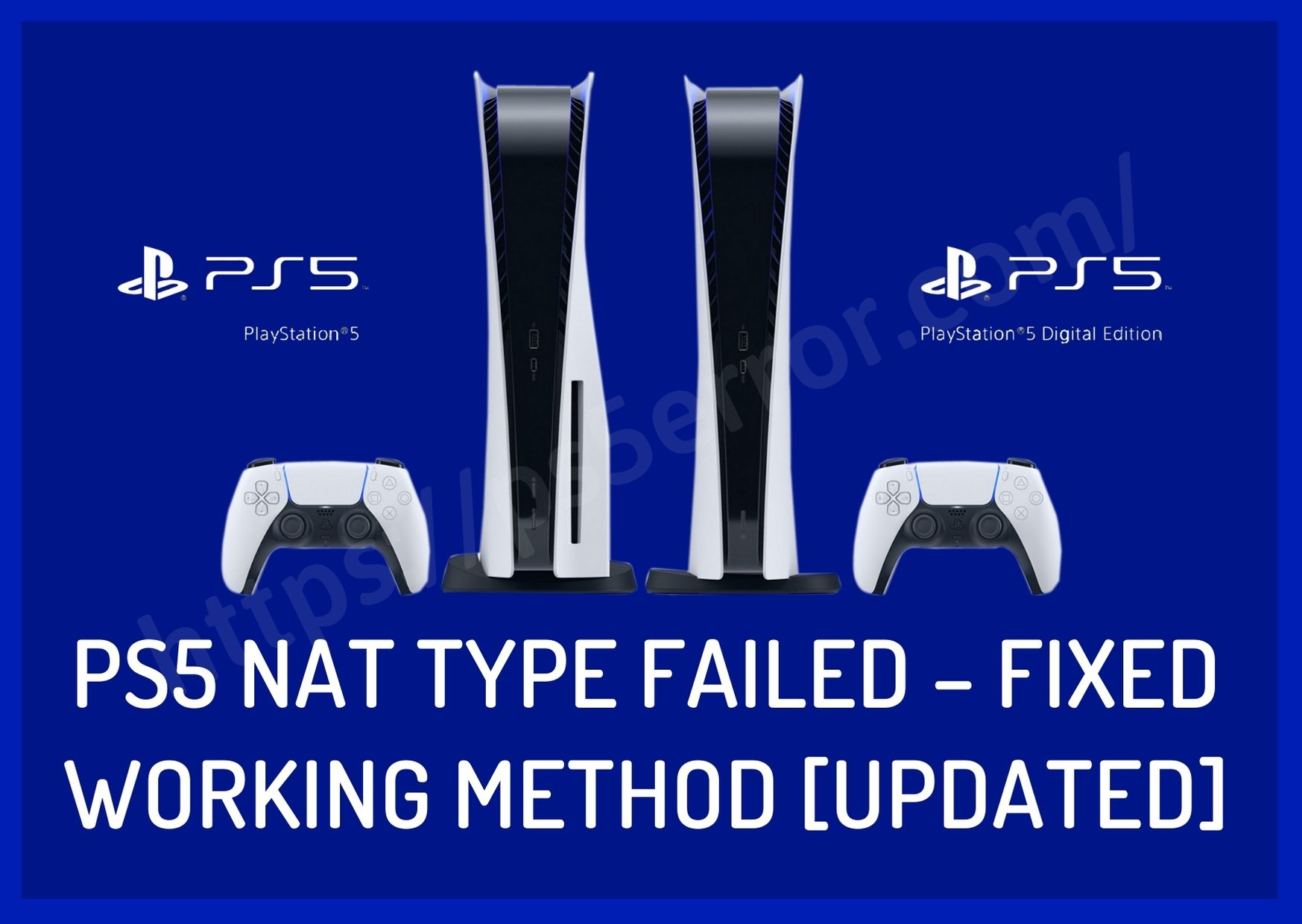 PS5 NAT Type Failed – Fixed Working Method [Updated]