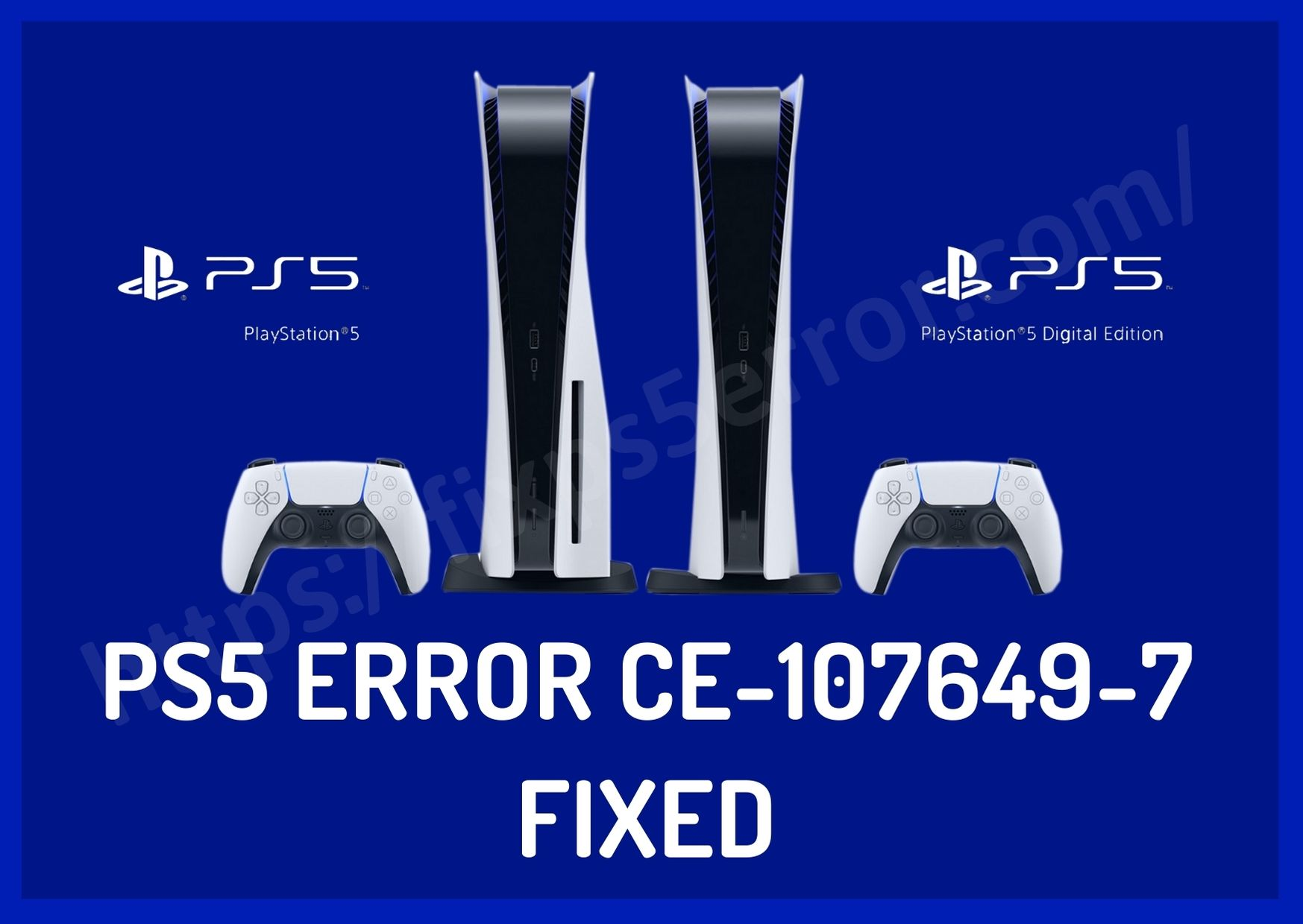 PS5 Error CE-107649-7 Fixed