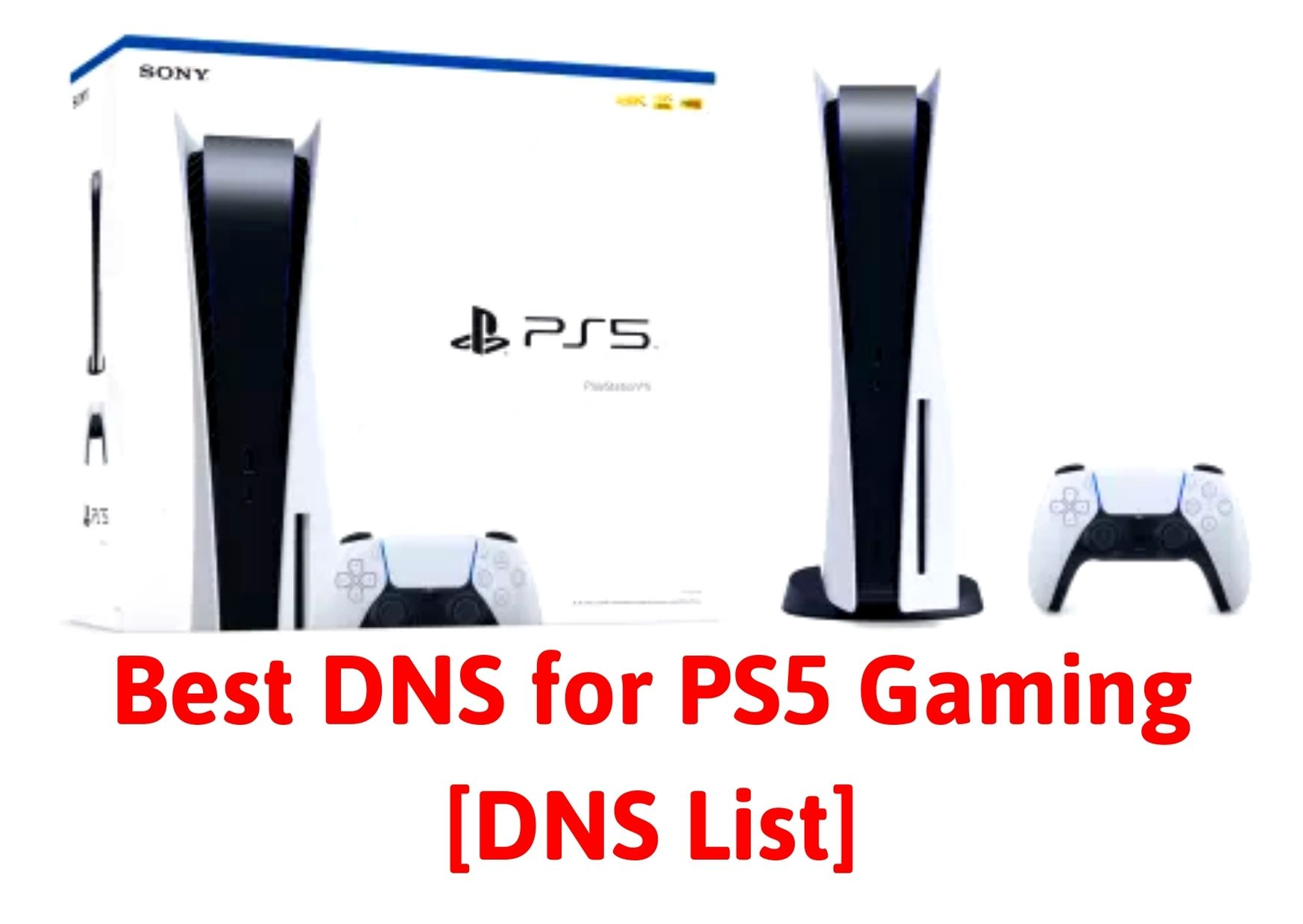 Best DNS for PS5 Gaming [DNS List]