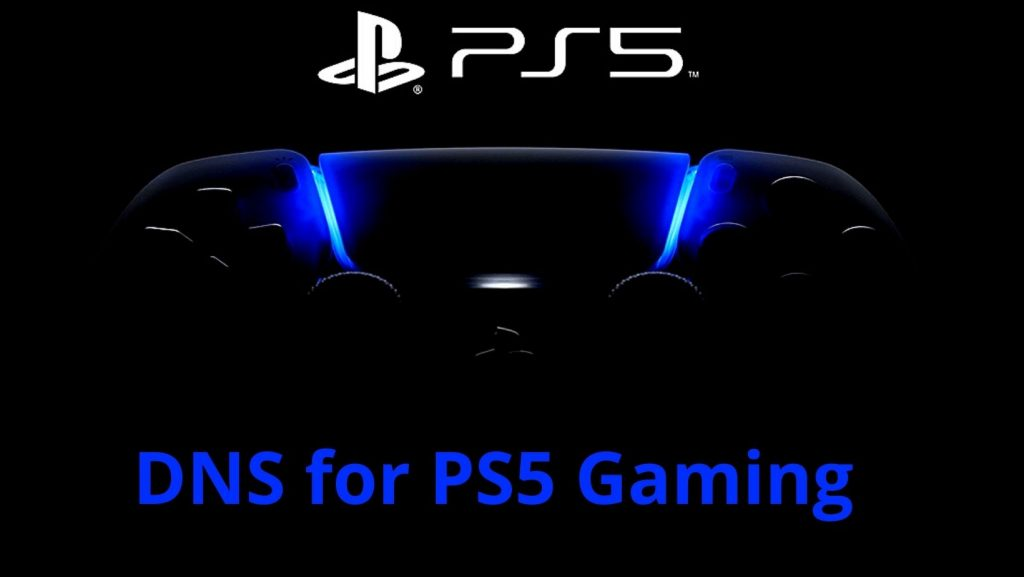 DNS for PS5 Gaming